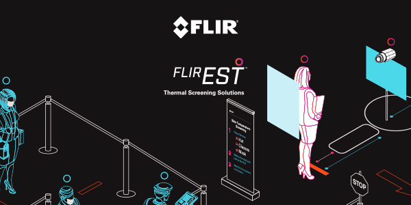 FLIR EST Thermal Screening Solutions